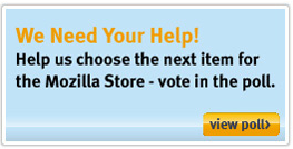 A Few Quick Mozilla Store Updates