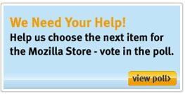 A Few Quick Mozilla Store Updates